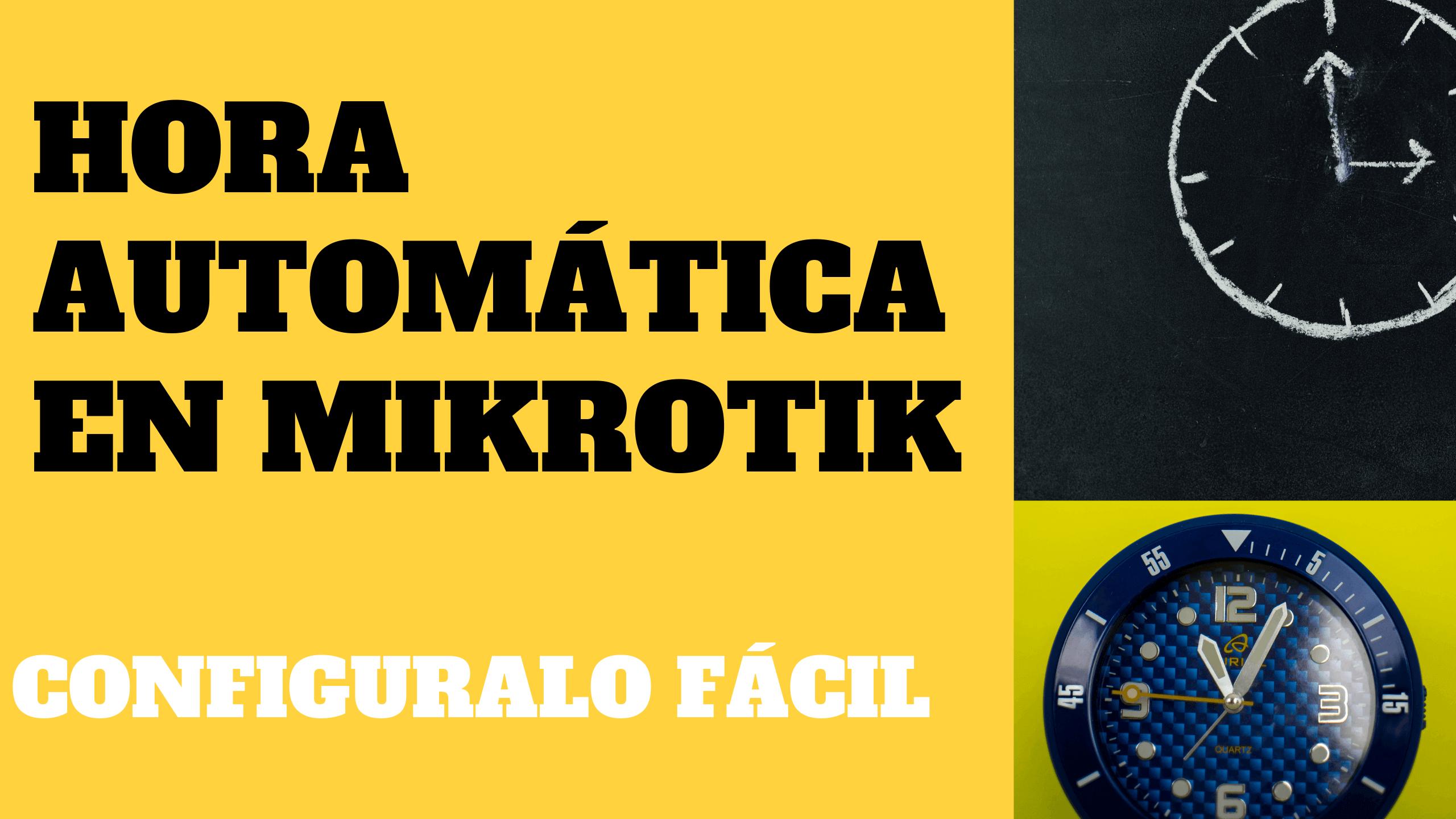 hora-automatica-mikrotik